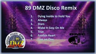 89 DMZ Dance Music Remix of 90s
