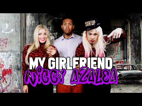 My Girlfriend Niggy Azalea Iggy Azalea Parody