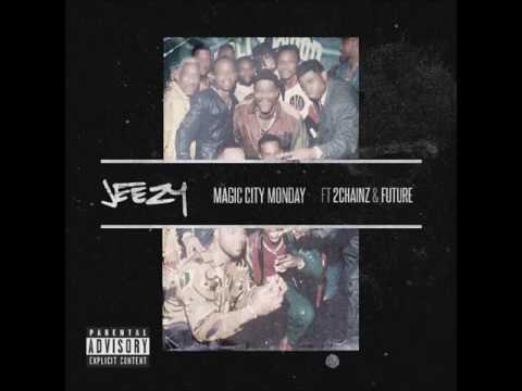 Magic City Monday (Clean) - Young Jeezy ft. 2 Chainz and Future