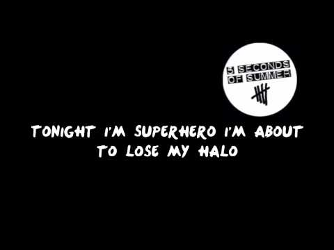 Superhero Lyrics   5 Seconds Of Summer