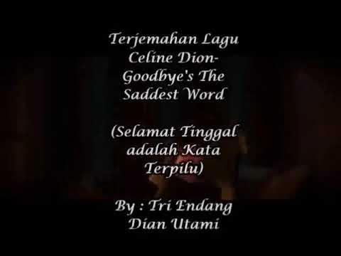 Lirik dan terjemahan lagu Celine Dion-Goodbye's