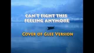 Gambar cover Can't fight this feeling - Glee version cover