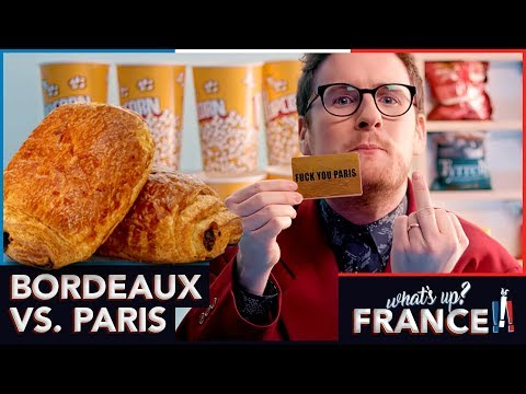 What's Up France - #8 - Bordeaux VS. Paris