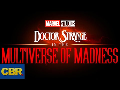 Doctor Strange In The Multiverse Of Madness: What We Know So Far