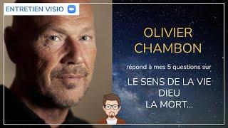 #27 - Olivier Chambon répond aux 5 questions sur la vie, la mort, Dieu…
