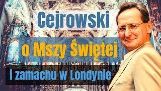 Cejrowski o Mszy Świętej i zamachu w Londynie 2019/02/12 Studio Dziki Zachód odc. 35 cz. 3