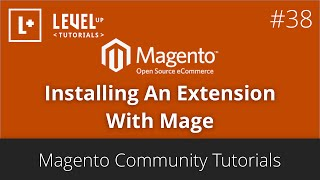 Magento Community Tutorials #38 - Installing An Extension With Mage
