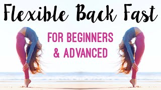 How To Get A Flexible Back Fast