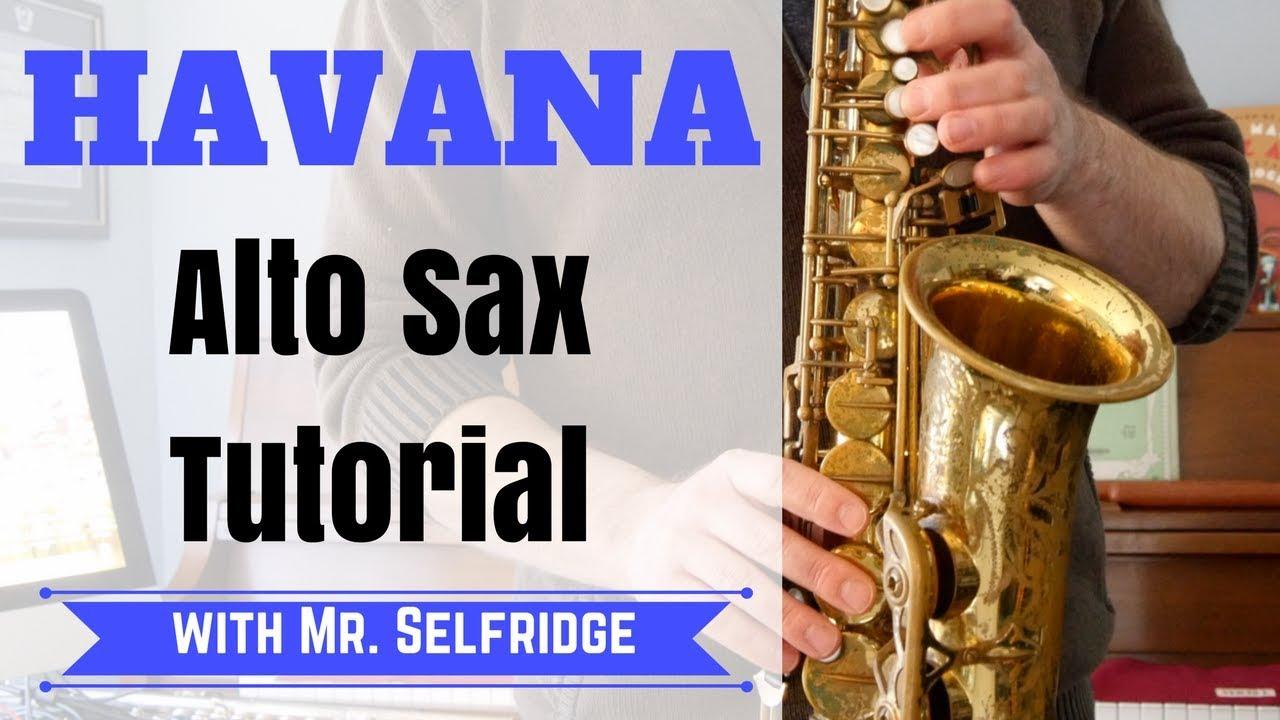 Havana - ALTO SAX Tutorial