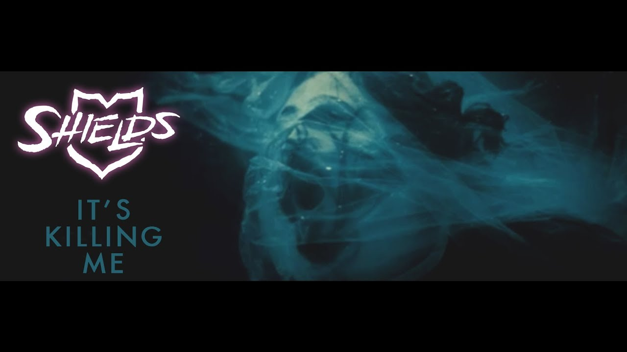 Download Shields - It's Killing Me (Official Video)