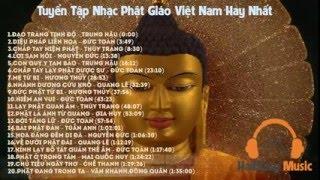 Tuyển Tập Nhạc Phật Giáo Việt Nam