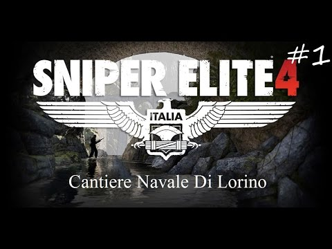 Sniper Elite 4 - Cantiere Navale Di Lorino - Gameplay/Walkthrough - #4