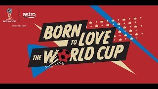 Astro 2018 FIFA World Cup ™ Promo Video