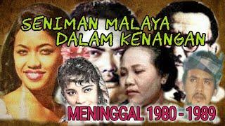 Seniman Malaya Meninggal Dunia Era 80-an