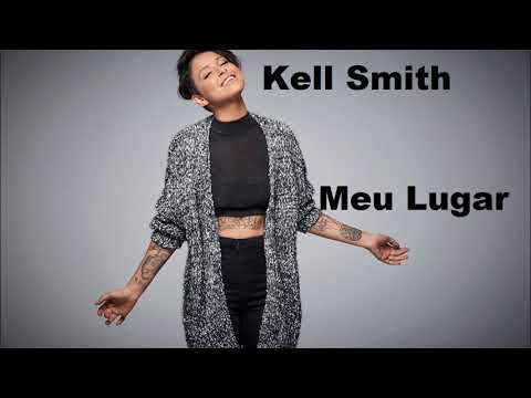 Kell Smith - Meu Lugar (Audio)