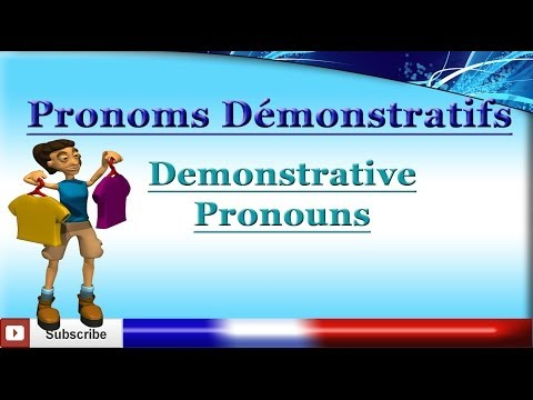 Learn French - Demonstrative Pronouns - Les pronoms démonstratifs