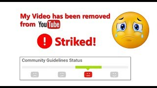 How to Appeal  - My Video has been removed from YouTube with Community guideline Strike