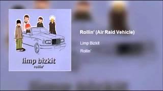Limp Bizkit - Rollin' (Clean)