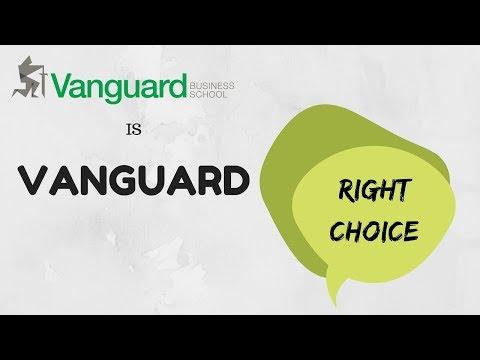 Vanguard Right Choice    Vanguard Business School