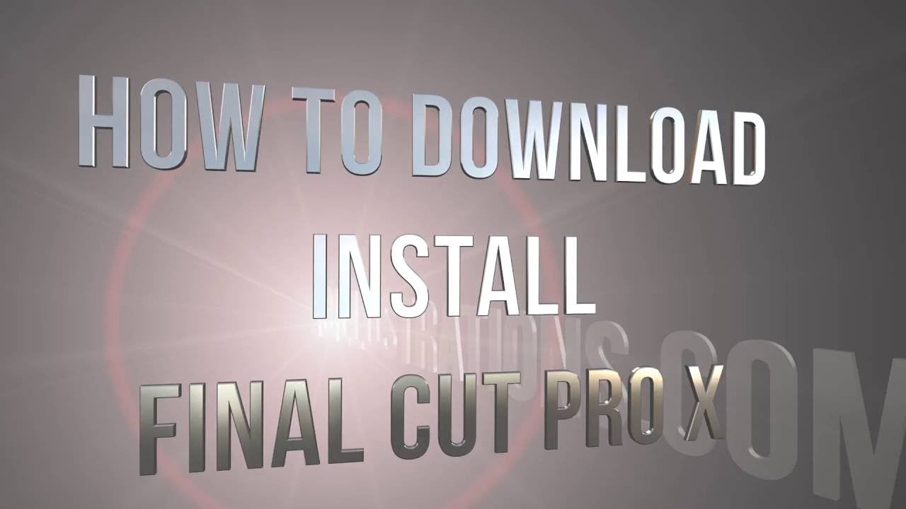 How to download / install Final Cut Pro X on Mac