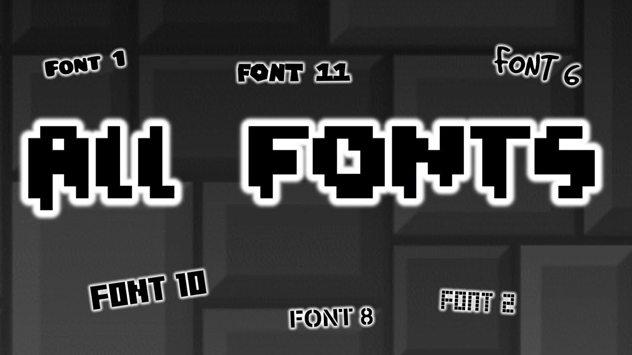 Geometry Dash All Font Names Youtube