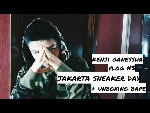 Vlog #3 Kenji Ganessha : Jakarta Sneaker Day + Unboxing Bape Hoodie (Full HD)