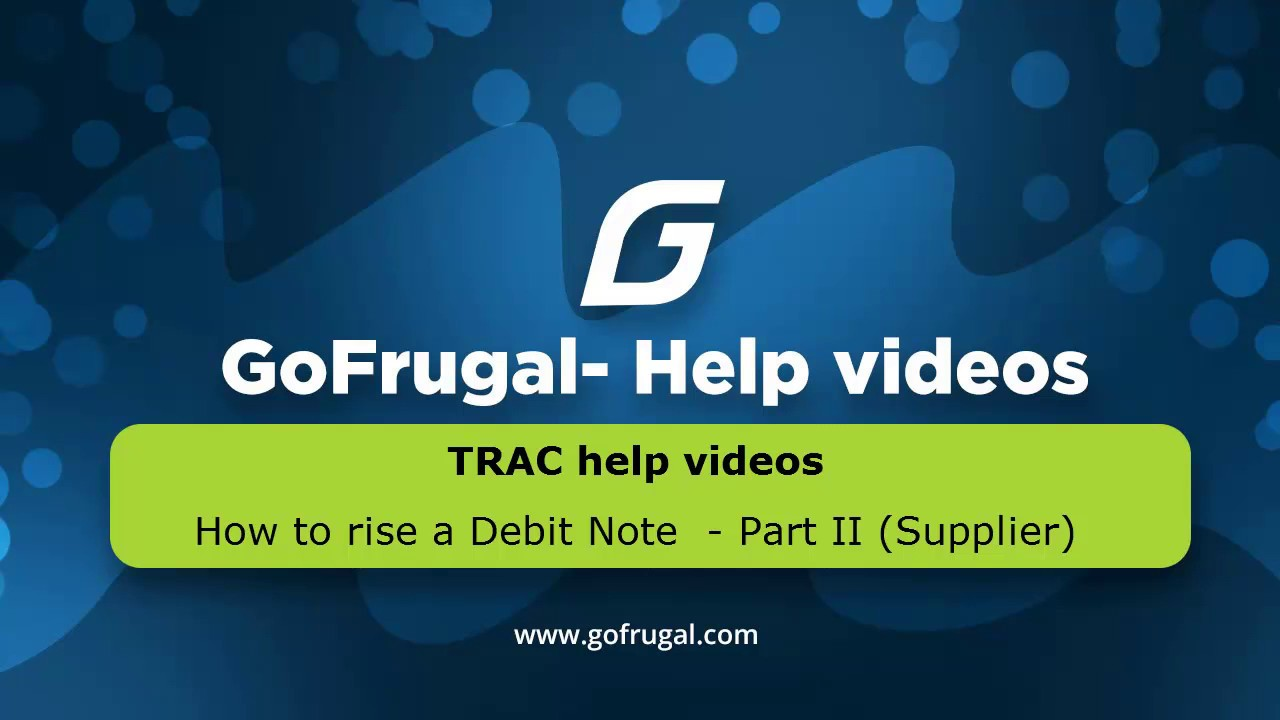 GoFrugal TRAC   How To Raise A Debit Note   Part II ( Suppliers )