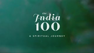 A Spiritual Journey | The India 100