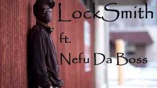 Nefu Da Boss - Locksmith @Nefudaboss prod. Killem