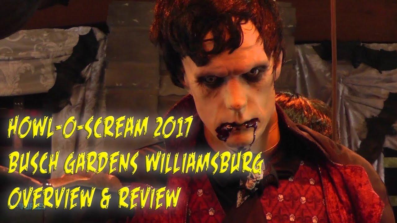 Howl O Scream 2017 Tour Review Busch Gardens Williamsburg Youtube