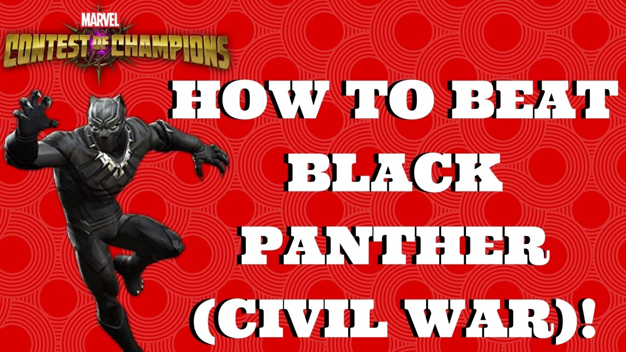 6d61ffe5 HOW TO BEAT CIVIL WAR BLACK PANTHER! | Marvel Contest of Champions ...