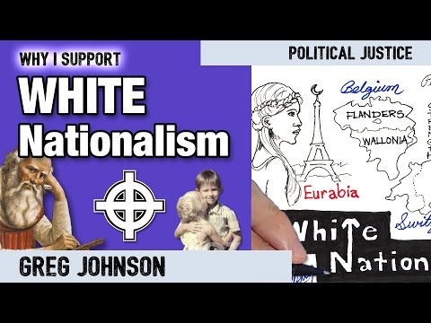 Why I Support White Nationalism | Greg Johnson