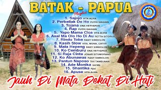16 Lagu Girang Batak - Papua | Lagu Untuk Pesta | Full Album | jauh di mata dekat di hati