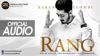 Rang | Karan Sehmbi | Maninder Kailey | Mr. Vgrooves | Raftaar Records | New Punjabi Songs 2015