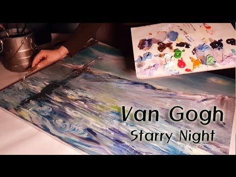 ASMR FINE ART Music and Painting Van Gogh Starry Night reinterpretation 재해석한 작품 NO TALKING