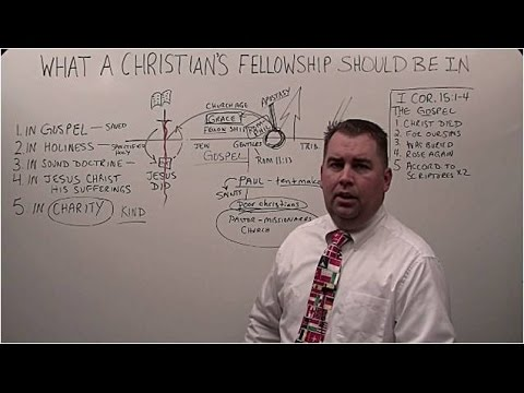 What a Christians Fellowship Should Be In