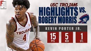 Kevin Porter Jr. USC vs Robert Morris - Highlights | 11.6.18 | 15 Pts, Official Debut!