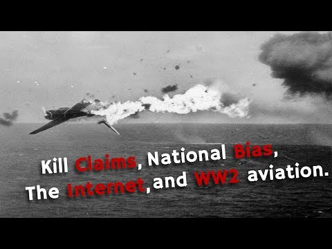 ⚜ | Kill Claims, National Bias, The Internet and WW2 Aviation