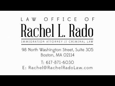 Boston Immigration Lawyer - Rachel L. Rado
