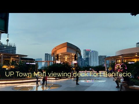 UP Town Mall viewing deck Fort Bonifacio Global City 2018