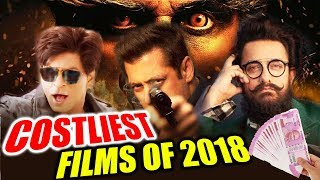 Bollywood's COSTLIEST Movies In 2018 | Robot 2.0 | Race 3 | Thugs Of Hindostan | Zero