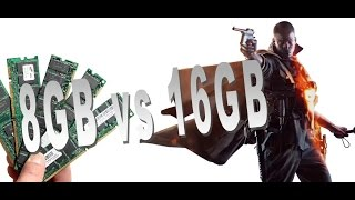 8gb vs 16gb ram more fps battlefield 1