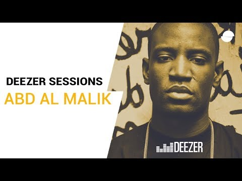 Abd al Malik  Deezer Session