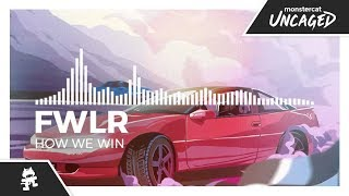 FWLR - How We Win [Monstercat Release]