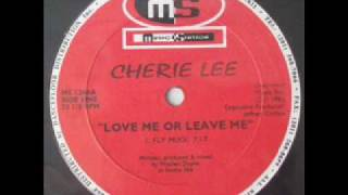 Cherie Lee Love Me Or Leave Me Club Dub