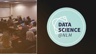 Data Science @ NLM Slideshow 2019: Audio Description Version