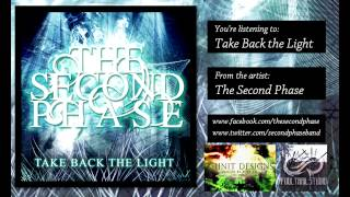 The Second Phase - Take Back the Light