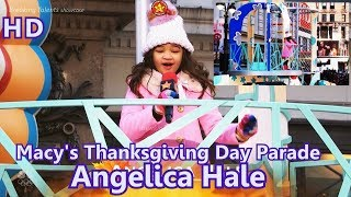 Angelica Hale Macy's Thanksgiving Day Parade  Girl on Fire  on the Sprout Float Nov-23-2017