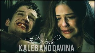 ► Kaleb & Davina l The Words {2x14}