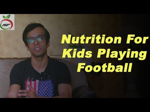 Nutrition For Kids Playing Football